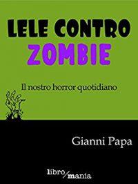 lele contro zombie